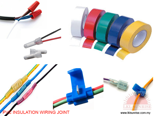 PVC INSULATION WIRING JOINT - LKL SUNRISE ELECTRONIC (M) SDN BHD on